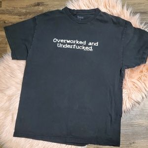 Other - Overworked and Underf*cked Graphic Tee
